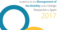 Guidelines for the Management of the Mobility of the Foreign Researcher in Spain